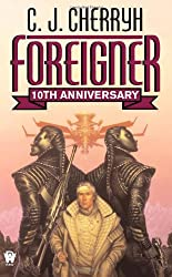 Foreigner: 10th Anniversary Edition (Foreigner Universe Books) (Foreigner Novels)