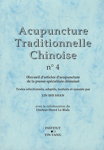 Acupuncture traditionnelle chinoise n° 4 par Shi Shan Lin