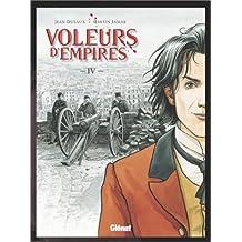 Voleurs d'Empires, Tome 4 : Frappe-Misère