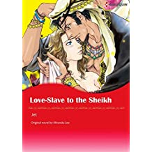 LOVE-SLAVE TO THE SHEIKH (Harlequin comics)