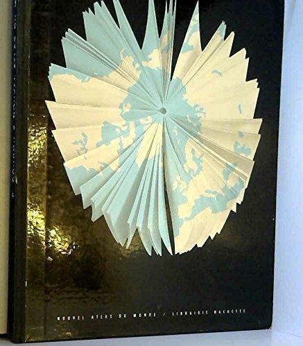 Pierre Gourou,... Nouvel atlas du monde par Pierre Gourou