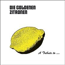 A Tribute to: die Goldenen Zitronen [Vinyl LP]