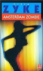 Amsterdam zombie de Cizia Zykë