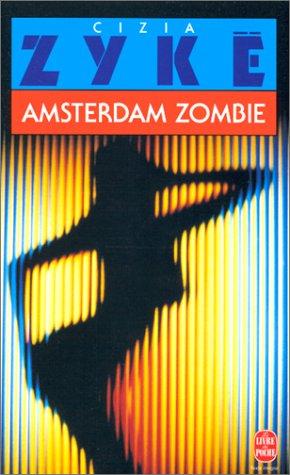 Amsterdam zombie