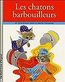 Les chatons barbouilleurs
