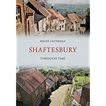 Shaftesbury Through Time