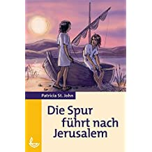 Die Spur führt nach Jerusalem