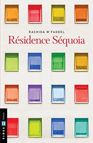 Résidence Séquoia - Rachida M'Faddel (2018) sur Bookys