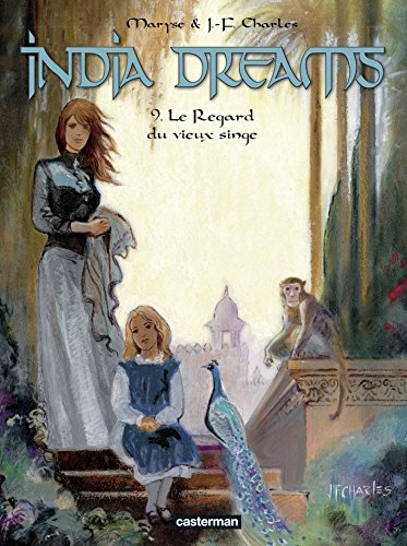India Dreams, Tome 9 : Le regard du vieux singe