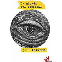 La mirada del cocodril (crims.cat Book 13) (Catalan Edition)