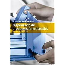 Dispensació de productes farmacèutics (CFGM FARMACIA I PARAFARMACIA)