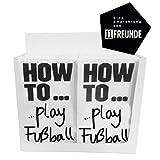 Display-Set mit 20 Exemplaren: HOW TO..play Fußball: Die schönste Nebensache von A-Z