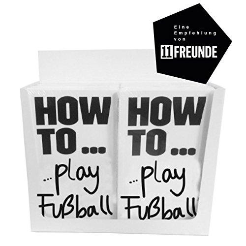 Display-Set mit 20 Exemplaren: HOW TO..play Fußball: Die schönste Nebensache von A-Z (Fußball-kunst)