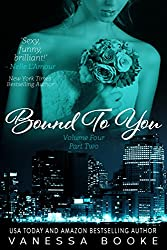 Bound to You: Volume 4 (PART 2) (Millionaire's Row Book 8) (English Edition)