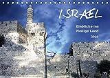 ISRAEL - Einblicke ins Heilige Land 2020 (Tischkalender 2020 DIN A5 quer): Eine kleine Auswahl von entdeckten Schönheiten (Monatskalender, 14 Seiten ) (CALVENDO Orte) - GT Color