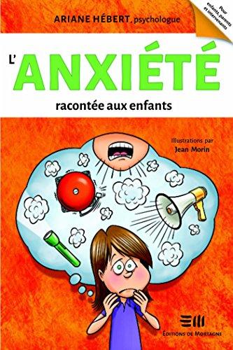 L'anxiété racontée aux enfants (Boîte à outils)
