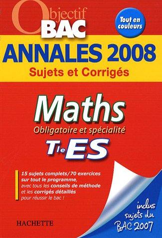 Maths Tle ES : Annales 2008