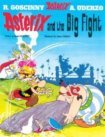Asterix and the Big Fight by Goscinny, Ren????? Uderzo, Albert (2005) Paperback