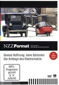 Grosse Hoffnung, leere Batterien: Die Anfänge des Elektromobils - NZZ Format