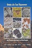 Guía de los líquenes del Parque Nacional de Monfragüe
