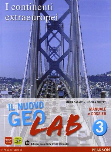 Nuovo Geolab. Con Dossier-Carte mute. Per la Scuola media. Con espansione online: 3