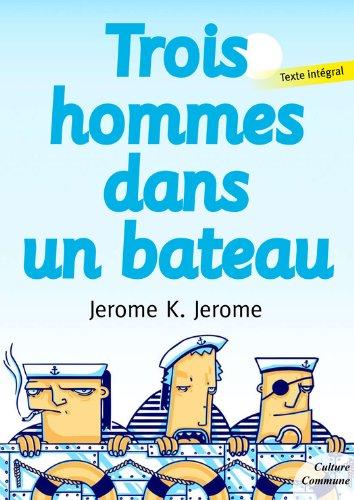 Téléchargement Trois hommes dans un bateau pdf, epub ebook