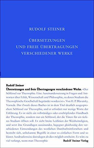 Übersetzungen und freie Übertragungen verschiedener Werke (Rudolf Steiner - übersetzung Freie