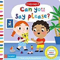 Can You Say Please?: Learning About Manners (Big Steps)
