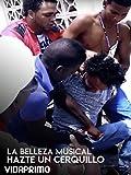 La Belleza Musical - Hazte Un Cerquillo [OV]