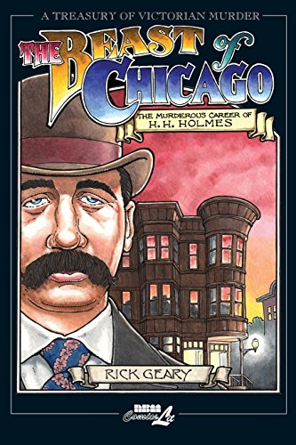The Beast of Chicago: The Murderous Career of H. H. Holmes (Treasury of Victorian Murder)