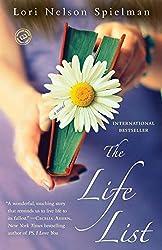 The Life List: A Novel by Lori Nelson Spielman (2013-07-02)