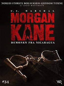 Morgan Kane 34: Demonen fra Nicaragua: Bok 34 av 83 (Norwegian Edition) par [Masterson, Louis]