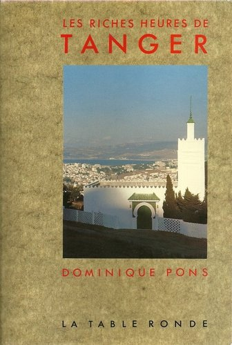 Les riches heures de Tanger