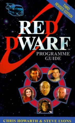 Red Dwarf: Programme Guide by Chris Howarth (2000-05-01)