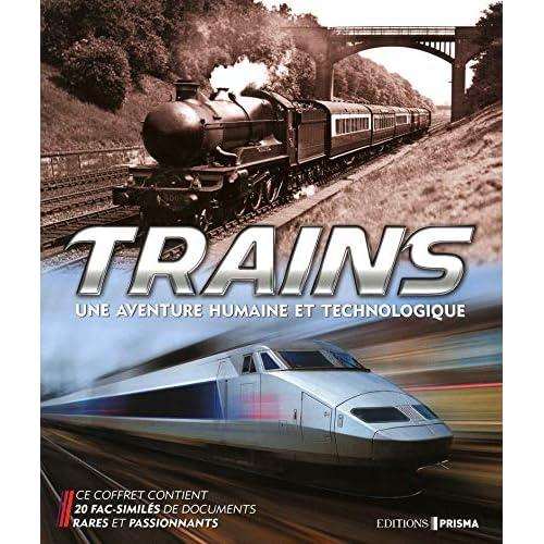 Trains, une aventure humaine et technologique
