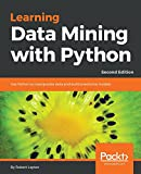 Learning Data Mining with Python - Second Edition (English Edition)