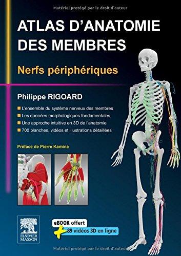 Atlas d'anatomie des membres: Nerfs périphériques
