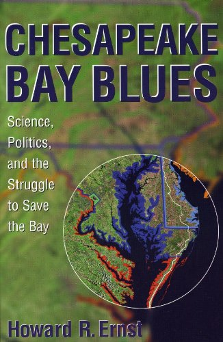 Chesapeake Bay Blues: Science, Politics, and the Struggle to Save the Bay (American Political Challenges)