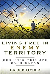Living Free in Enemy Territory: Christ's Triumph Over Satan
