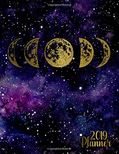2019 Planner: Golden phases of the moon galaxy planner with weekly, to-do lists, inspirational quotes and funny holidays. The perfect 2019 organizer with vision boards and much more. (Galaxy Agenda's) por Simple Planners