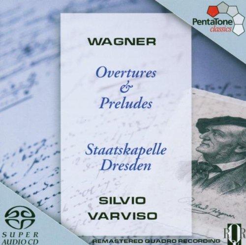 Wagner: Overtures & Preludes [Hybrid SACD]