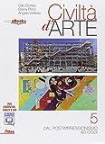 Civiltà d'arte. Per le Scuole superiori. Con e-book. Con espansione online: 5