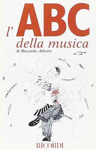 L'ABC della musica. Per capire le parole della musica