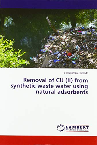 Removal of CU (II) from synthetic waste water using natural adsorbents