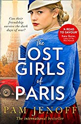 The Lost Girls Of Paris: An emotional story of friendship in WW2 inspired by true events for fans of The Tattoist of Auschwitz (English Edition)