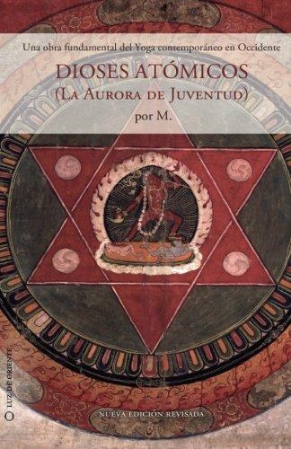 Dioses atómicos: La aurora de la Juventud: Volume 1