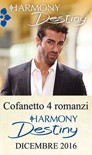 Harmony destiny. Dicembre 2016