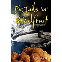 Pig Tails 'n' Breadfruit - Anniversary Edition