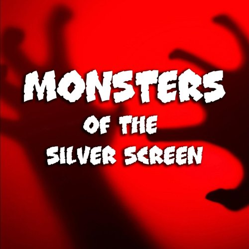 Monsters of the Silver Screen Monster Screen