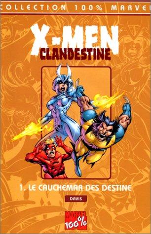 X-Men/Clandestine Tome 1 : Le cauchemar des Destine par Alan Davis